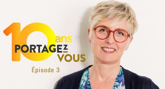 Lydie Roussel, Portagez-vous, 10 ans